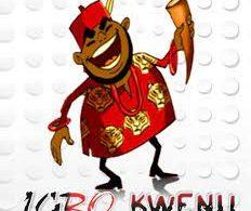 LIGHTER Mood: IGBO KWENU...!